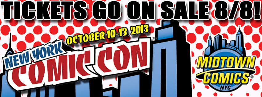 New York Comic Con Tickets On Sale 8/8 at 12noon! @ Midtown Comics Downtown | New York | New York | United States