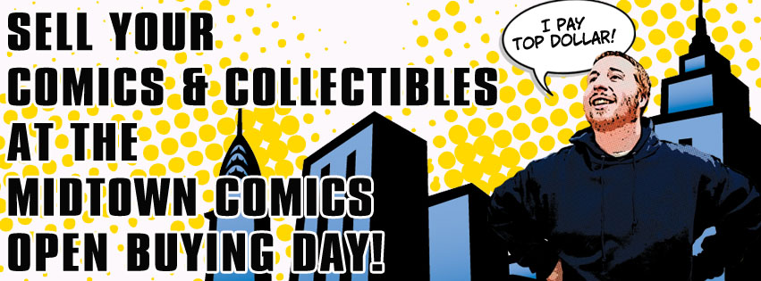 Open Buying Day at Midtown Comics Downtown @ Midtown Comics Downtown | New York | New York | United States