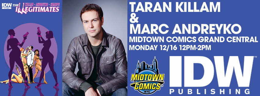 SNL's Taran Killam signing The Illegitimates #1 with Marc Andreyko at Midtown Comics Grand Central @ Midtown Comics Grand Central | New York | New York | United States