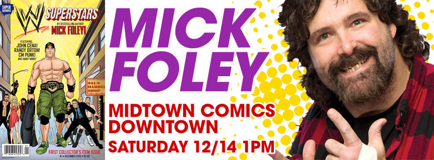 Mick Foley signing WWE® Superstars #1 at Midtown Comics Downtown @ Midtown Comics Downtown | New York | New York | United States