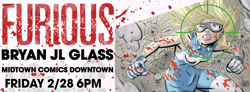 Bryan J.L. Glass signing Furious #2 from Dark Horse Comics @ Midtown Comics Downtown | New York | New York | United States