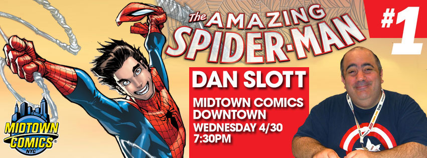 Dan Slott signing Amazing Spider-Man #1 at Midtown Comics Downtown @ Midtown Comics Downtown | New York | New York | United States