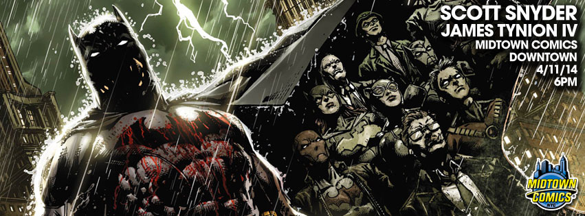 Batman Eternal #1 signing with Scott Snyder and James Tynion IV @ Midtown Comics Downtown | New York | New York | United States