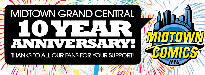 Midtown Comics Grand Central Tenth Anniversary Celebration! @ Midtown Comics Grand Central | New York | New York | United States