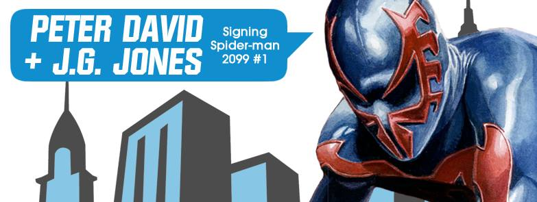 Peter David and J.G. Jones Signing Spider-Man 2099 #1 at Midtown Comics Downtown  @ Midtown Comics Downtown | New York | New York | United States