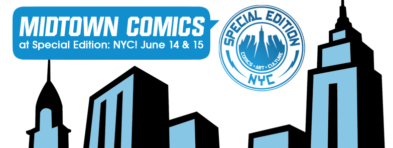 Midtown Comics at Special Edition: NYC @ Javits Cinter | New York | New York | United States