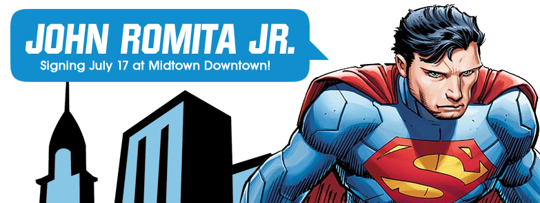 John Romita Jr. Signing Superman #32 at Midtown Comics Downtown! @ Midtown Comics Downtown | New York | New York | United States
