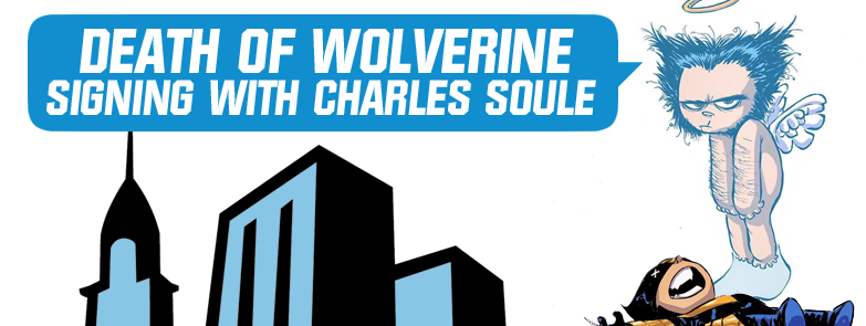 Death of Wolverine #1 Signing With Charles Soule at Midtown Comics Downtown @ Midtown Comics Downtown | New York | New York | United States
